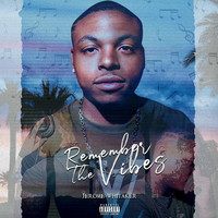 Jerome Whitaker - Remember the Vibes (Explicit)
