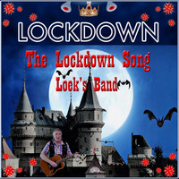 Loeksband - The Lockdown Song