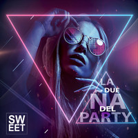 Sweet - La Dueña del Party