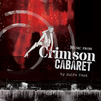 Rolfe Kent - Music from Crimson Cabaret