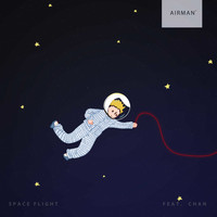 airman - Space Flight (feat. Chan)