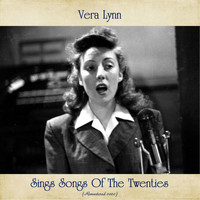 Vera Lynn - Vera Lynn Sings Songs Of The Twenties (Remastered 2020)