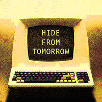 King Prawn - Hide From Tomorrow