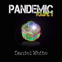 Daniel White - Pandemic, Vol. 2