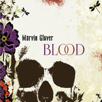 Marvin Glover - Blood