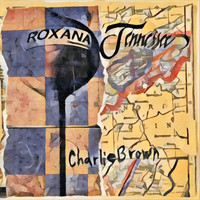 Charlie Brown - Roxana Tennessee
