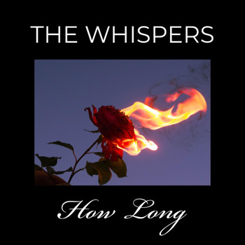 The Whispers - How Long