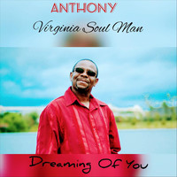 anthony - Dreaming of You