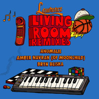 Lawrence - Living Room: The Remixes