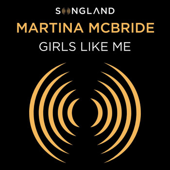 Martina McBride - Girls Like Me (From Songland)