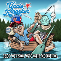 Uncle Kracker - No Time To Be Sober