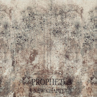 Prophet - A New Chapter