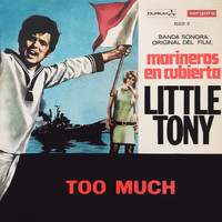 "Little Tony - Too Much (Banda Sonora De La Pelicula ""La Guerilla De Villa"")"