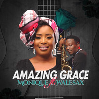 Monique - Amazing Grace (feat. Walesax)