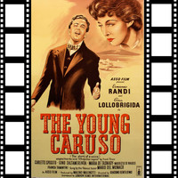 Enrico Caruso - The Young Caruso (Original Soundtrack 1950)