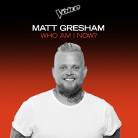 Matt Gresham - Who Am I Now? (The Voice Australia 2020 Performance / Live)