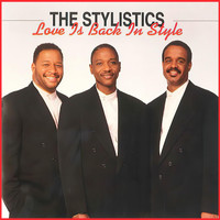 The Stylistics - Love Is Back in Style