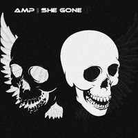 Amp - She Gone (Explicit)