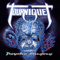 Tourniquet - Psycho Surgery (Collector's Edition)