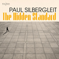 Paul Silbergleit - The Hidden Standard