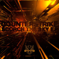 Counterstrike - Scorch the Sky EP