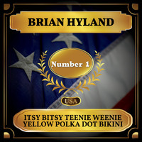 Brian Hyland - Itsy Bitsy Teenie Weenie Yellow Polka Dot Bikini (Billboard Hot 100 - No 1)