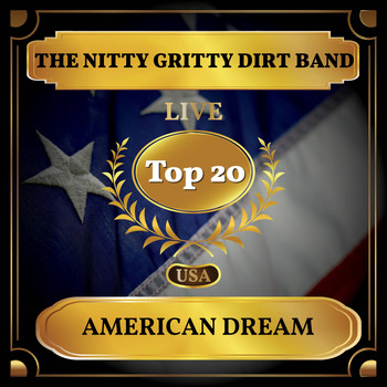 The Nitty Gritty Dirt Band - American Dream (Billboard Hot 100 - No 13)