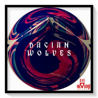 Reverse Stereo - Dacian Wolves