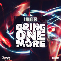 DJ Diogenes - Bring One More