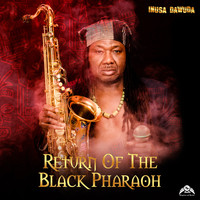 Inusa Dawuda - Return of the Black Pharaoh