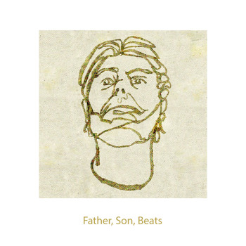 Funkerman - Father, Son, Beats (Explicit)