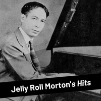 Jelly Roll Morton - Jelly Roll Morton's Hits