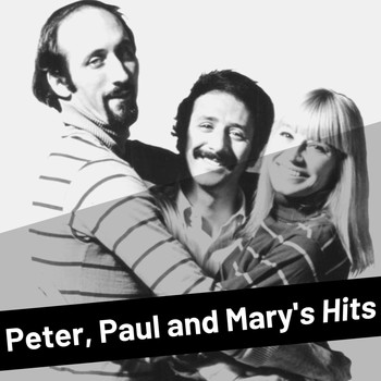 Peter, Paul and Mary - Peter, Paul and Mary's Hits