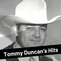 Tommy Duncan - Tommy Duncan's Hits