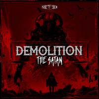 The Satan - Demolition