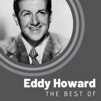 Eddy Howard - The Best of Eddy Howard