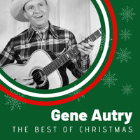 Gene Autry - The Best of Christmas Gene Autry
