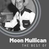 Moon Mullican - The Best of Moon Mullican