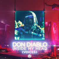 Don Diablo - Inside My Head (Voices)
