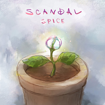 Scandal - SPICE