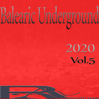 Various Artists - Balearic Underground 2020, Vol.5