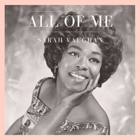Sarah Vaughan - All of Me