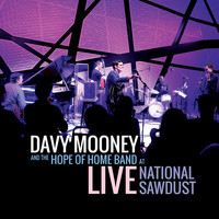 Davy Mooney and The Hope of Home Band - Live At National Sawdust