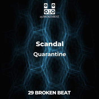 Scandal - Quarantine