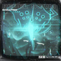 Rebel Scum - Evolution