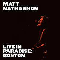 Matt Nathanson - Live in Paradise: Boston (Deluxe Edition [Explicit])