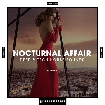 Various Artists - Nocturnal Affair - Deep & Tech House Sounds, Vol. 4
