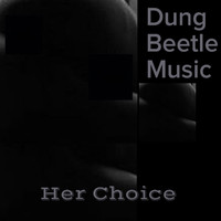 Dung Beetle Music - Her Choice