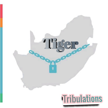 Tiger - Tribulations