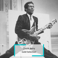 Chuck Berry - Chuck Berry - Gold Selection